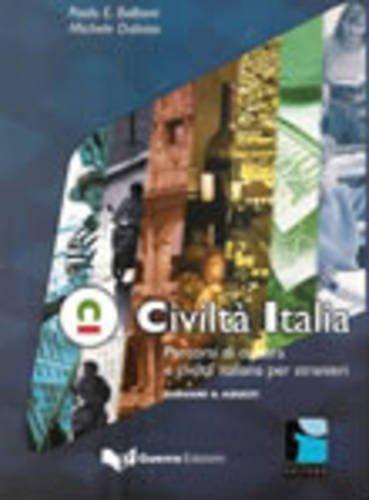 Civilt Italia. Percorsi di cultura e civilt italiana per stranieri. Giovani e adulti
