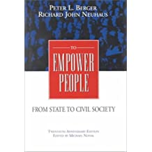 To Empower People: Twentieth Anniversary Edition: From State to Civil Society