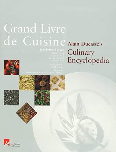 Grand Livre De Cuisine / Culinary Encyclopedia par Alain Ducasse