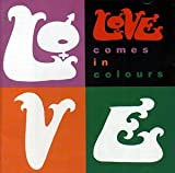 Songtexte von Love - Comes in Colours