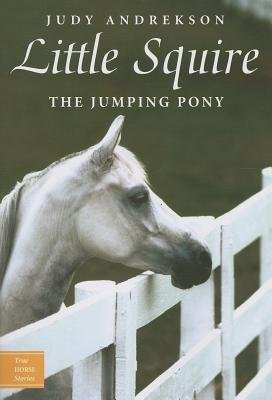 41CVYZDCzXL Little Squire the Jumping Pony[LITTLE SQUIRE THE JUMPING PONY][Paperback] UK best buy Review