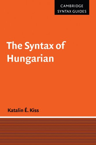 The Syntax of Hungarian Paperback (Cambridge Syntax Guides)