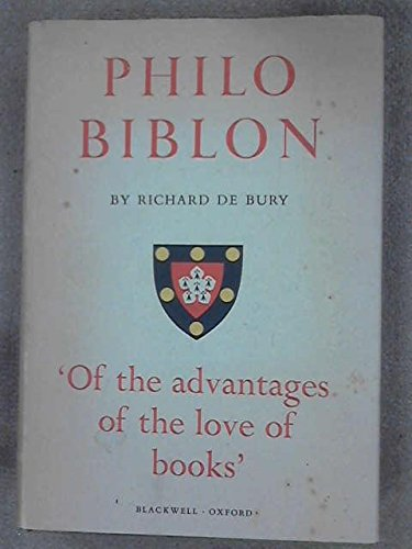 Philobiblon the Text and Translation of E. C. Thomas Sometime Scholar of Trinity College