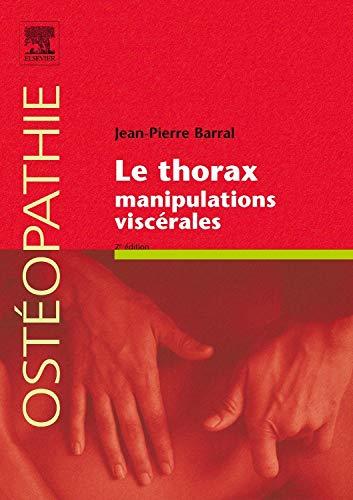 Le thorax. Manipulations viscérales