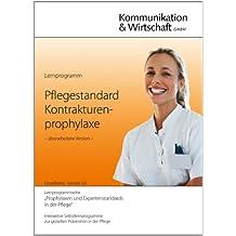 Pflegestandard Kontrakturenprophylaxe, DVD-ROM Lernprogramm. Interaktive Selbstlernprogramme zur gezielten Prävention in der Pflege