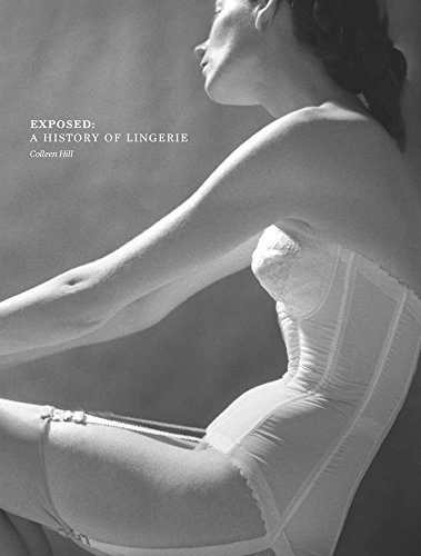 Exposed: A History of Lingerie