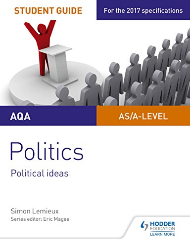 AQA A-level Politics Student Guide 3: Political Ideas (Aqa a Level)