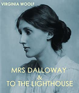 MRS DALLOWAY & TO THE LIGHTHOUSE (illustrated) by [WOOLF, VIRGINIA]