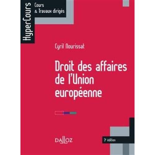 Droit des affaires de l'Union européenne - 3e éd.: HyperCours