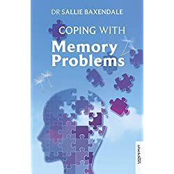 Coping with Memory Problems (Overcoming Common Problems)