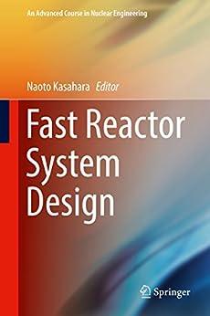 Pagina Para Descargar Libros Fast Reactor System Design (An Advanced Course in Nuclear Engineering Book 8) Gratis Formato Epub
