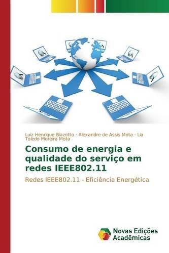 Consumo de energia e qualidade do serviço em redes IEEE802.11: Redes IEEE802.11 - Eficiência Energética (Ieee-red Book)