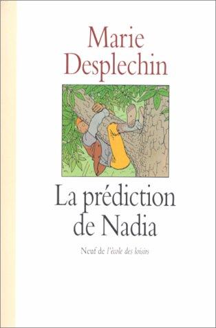 """<a href=""""/node/5303"""">La prédiction de Nadia</a>"""