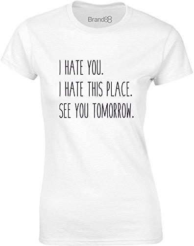 Brand88 - See You Tomorrow, Gedruckt Frauen T-Shirt Weiß/Schwarz