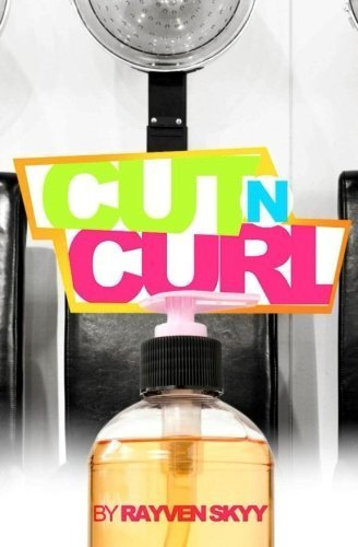 cut-n-curl-by-rayven-skyy-2013-04-02