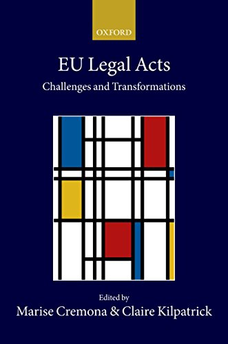 EU Legal Acts: Challenges and Transformations (Collected Courses of the Academy of European Law) (English Edition)