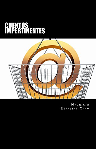 Cuentos Impertinentes por Mauricio Canu