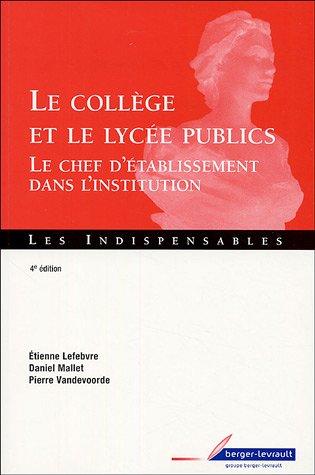 Le collège et le lycée publics : Le chef d'établissement dans l'institution