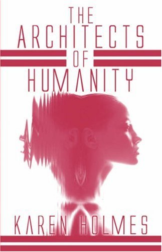 The Architects of Humanity Cover Image