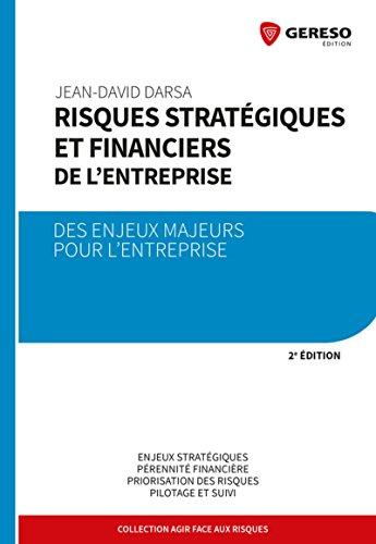 Risques stratégiques et financiers de l'entreprise: Des enjeux majeurs pour l'entreprise