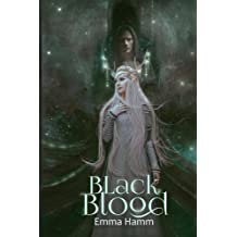 Black Blood: Volume 4 (Series of Blood)
