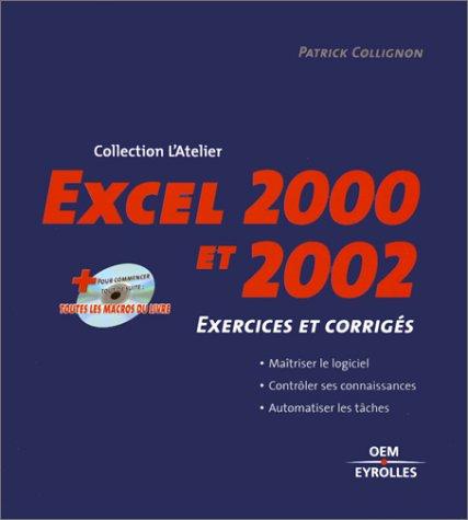 Excel 2000 et 2002 : Exercices et corrigés