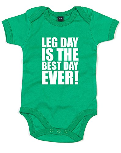 Leg Day Is The Best Day Ever!, Gedruckt Baby Strampler - Kelly Green/White 3-6 Months -