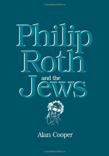 Philip Roth and the Jews (Suny Series in Modern Jewish Literature and Culture)