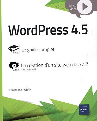WordPress 4.5 - Complément vidéo : La création d'un site web de A à Z