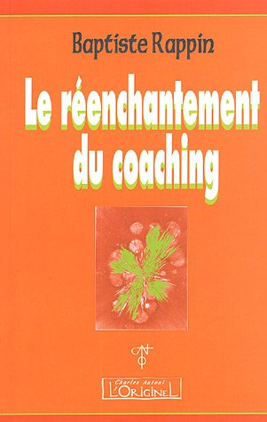 Le Réenchantement du Coaching