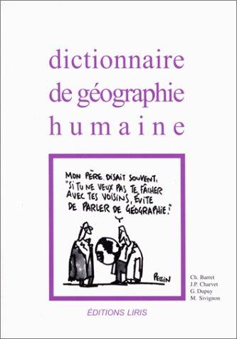 Dictionnaire géographie humaine par Dupuy
