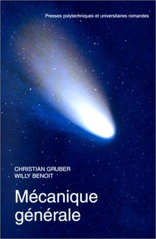 Mécanique générale, nouvelle édition revue et augmentée