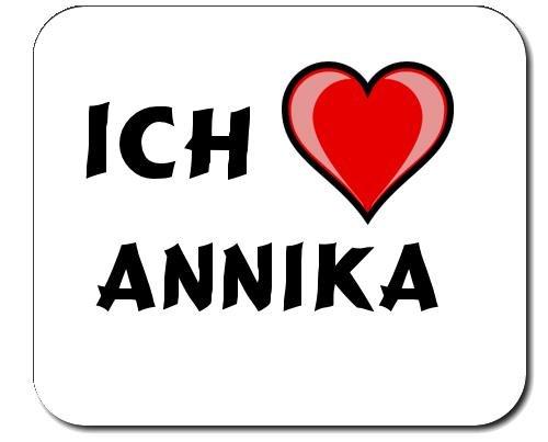 Mauspad mit Aufschrift Ich liebe Annika (Vorname/Zuname/Spitzname)