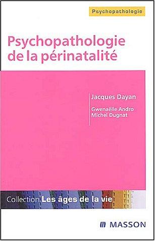 Psychopathologie de la périnatalité