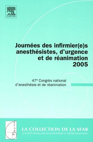 Journées Des Infirmier(e)s Anesthesistes 2005