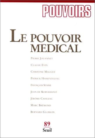 Pouvoirs, n° 089, Le Pouvoir médical (89)