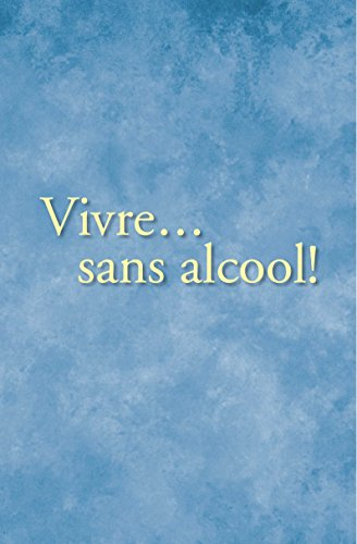 French: Living Sober (Vivre Sans Alcool)