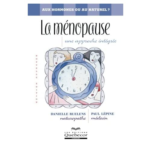 La ménopause : Une approche intégrée