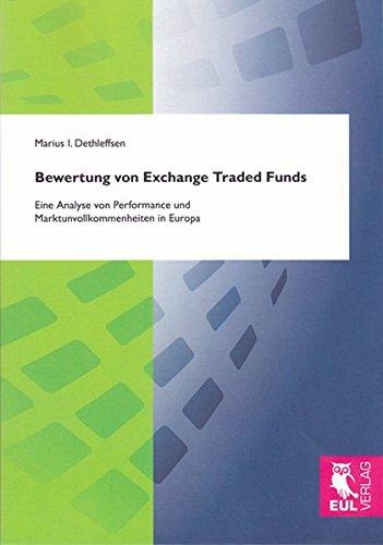 Bewertung von Exchange Traded Funds: Eine Analyse von Performance und Marktunvollkommenheiten in Europa