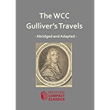 The WCC Gulliver's Travels (WexYork Compact Classics - 5)