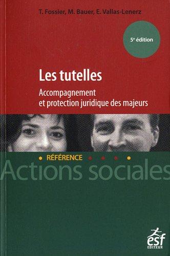 Les tutelles : Accompagnement et protection juridique des majeurs