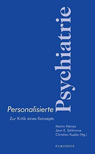 Personalisierte Psychiatrie: Zur Kritik eines Konzepts