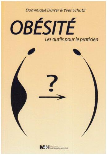 Obésité : Les outils pour le praticien par Dominique Durrer