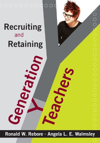 Recruiting and Retaining Generation Y Teachers (English Edition)