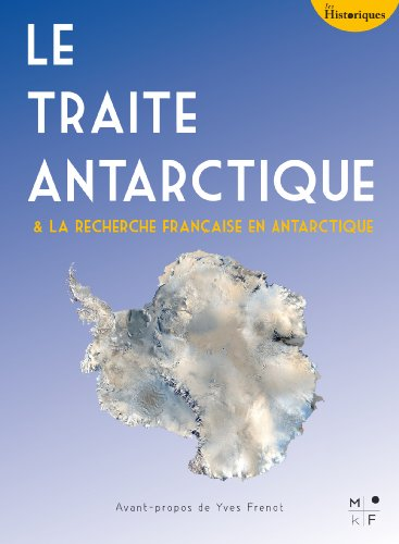 Le Traité Antarctique: La recherche fra...