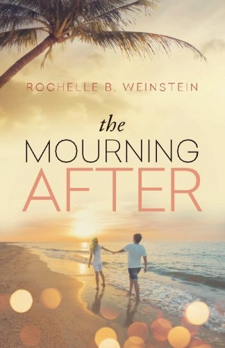 The Mourning After by Rochelle B Weinstein (2013-06-10)