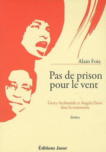 Pas de prison pour le vent : Gerty Archimde et Angela Davis dans la tourmente