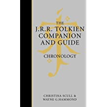 The J. R. R. Tolkien Companion and Guide: Chronology v. 1 by Christina Scull (2006-11-06)