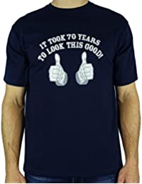 It Took 70 Years To Look This Good! - Cadeau d'anniversaire 70 ans T-Shirt