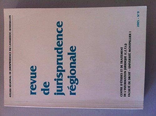 Revue de jurisprudence régionale par Centre d'études et de traitement de l'information juridique